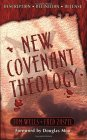 New Covenant Theolog...