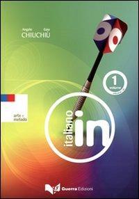 Italiano in. Livello A1-A2. Con 2 CD Audio