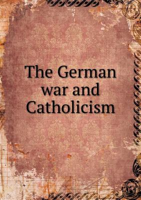 The German War and Catholicism