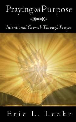Praying on Purpose