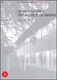 Ignazio Gardella nell'architettura italiana