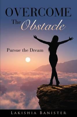 Overcome the Obstacle