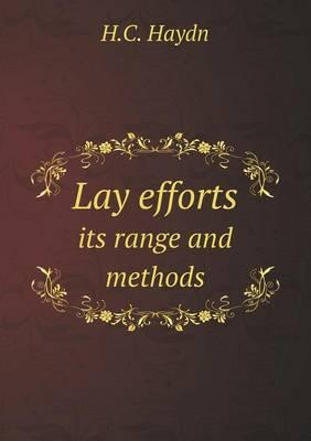 Lay Efforts Its Range and Methods