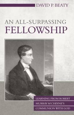 An All-Surpassing Fellowship