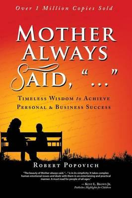 "Mother Always Said, ""..."""