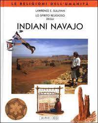 Lo spirito religioso degli indiani navajo