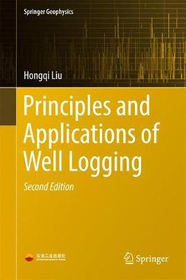 Principles and Applications of Well Logging