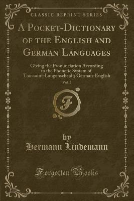 A Pocket-Dictionary of the English and German Languages, Vol. 2