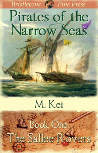 Pirates of the Narrow Seas, Book 1