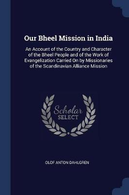 Our Bheel Mission in India