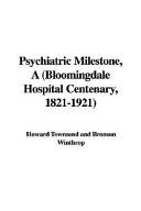 Psychiatric Milestone