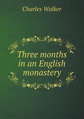 Three Months in an E...