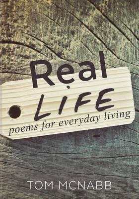 Real Life ... poems for everyday living
