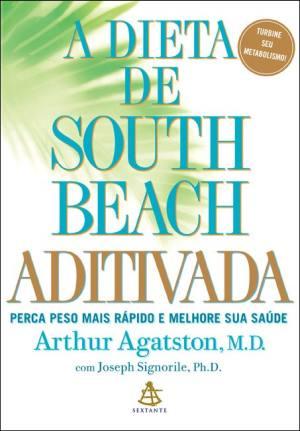 A Dieta de South Beach Aditivada