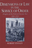 Dimensions of Law in the Service of Order