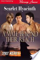 A Mate Beyond Their Reach [Spirit Wolves 1]