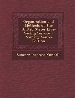 Organization and Methods of the United States Life-Saving Service