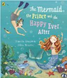 The Mermaid, the Prince and the Happy Ever After