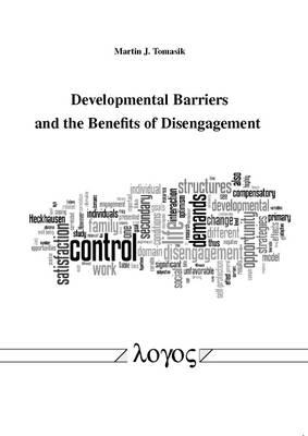 Developmental Barriers and the Benefits of Disengagement