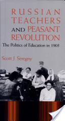 Russian Teachers and Peasant Revolution