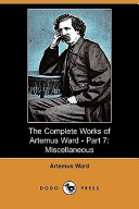 The Complete Works of Artemus Ward - Part 7