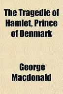 The Tragedie of Hamlet, Prince of Denmark