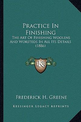 Practice in Finishing Practice in Finishing