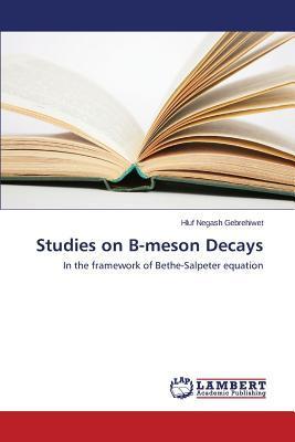 Studies on B-meson Decays