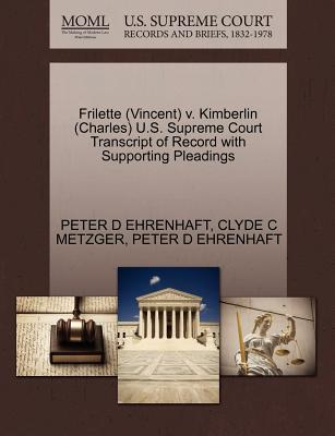 Frilette (Vincent) V. Kimberlin (Charles) U.S. Supreme Court Transcript of Record with Supporting Pleadings