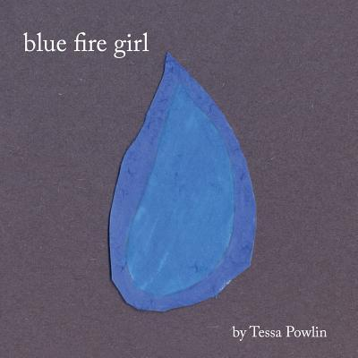 Blue Fire Girl
