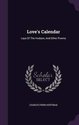 Love's Calendar, Lay...