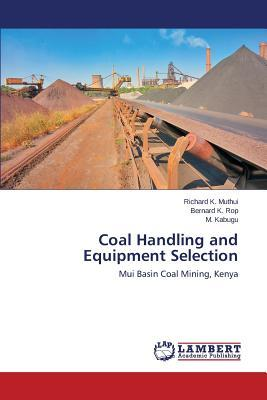 Coal Handling and Equipment Selection