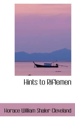 Hints to Riflemen