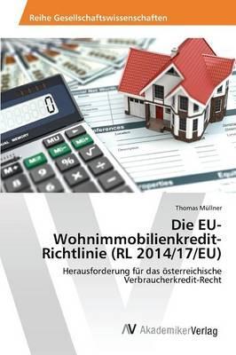 Die EU-Wohnimmobilienkredit-Richtlinie (RL 2014/17/EU)