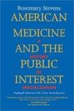 American Medicine and the Public Interest