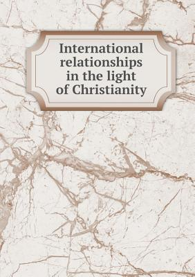 International Relationships in the Light of Christianity