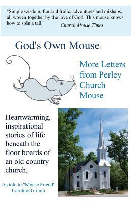God's Own Mouse