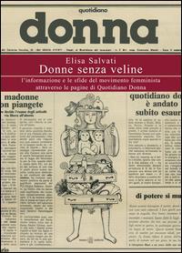 Donne senza veline. L'informazione e le sfide del movimento femminista attraverso le pagine di Quotidiano Donna
