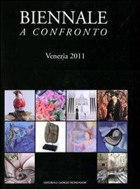 Biennale a confronto. Venezia 2011