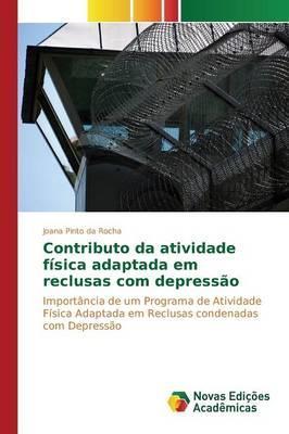 Contributo da atividade física adaptada em reclusas com depressão