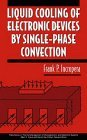 Liquid Cooling of Electronic Devices by Single-Phase Convection