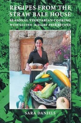 Recipes from the Straw Bale House