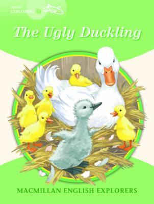 Macmillan English Explorers 3 the Ugly Duckling (Young Explorers)