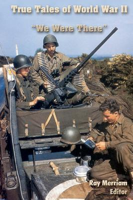 True Tales of World War II