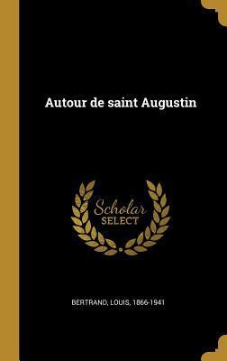 Autour de Saint Augustin