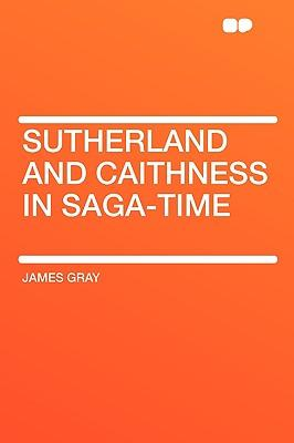 Sutherland and Caith...