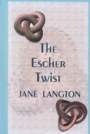 The Escher Twist