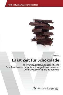 Es ist Zeit für Schokolade