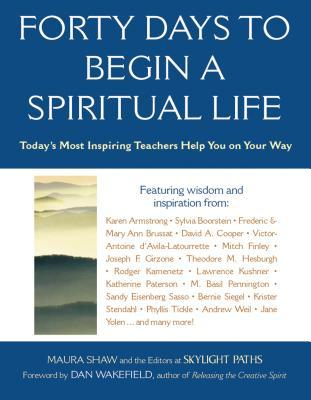 Forty Days to Begin a Spiritual Life