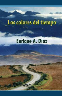 Los colores del tiempo / The Colors of Time